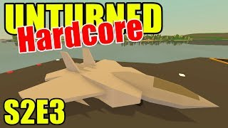 Unturned HARD Mode - Fighter Jet?! - S2E03 (New Brunswick Map)