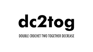the double crochet two together dc2tog crochet abbreviation 34 left handed