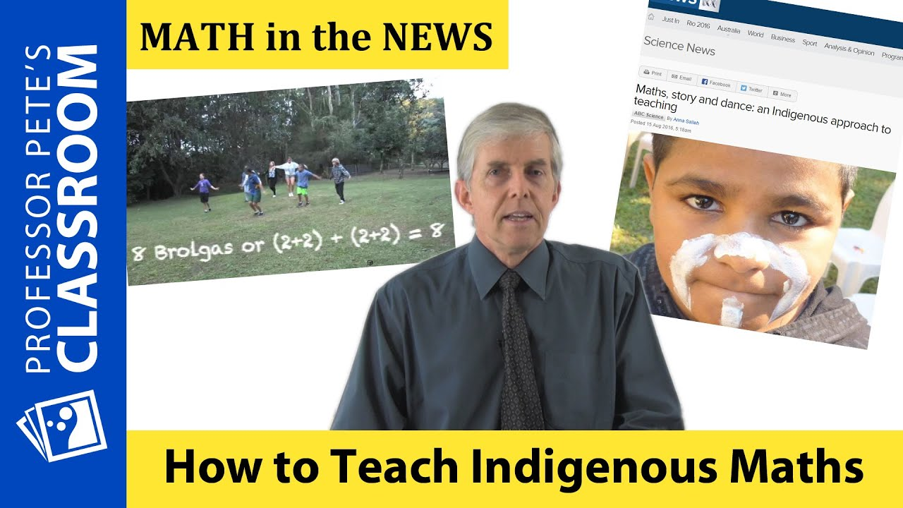 K-6 Math in the News: Better Ways to Teach Math to Indigenous ...