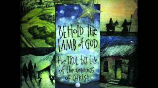"Andrew Peterson: ""The Theme of My Song"" (Behold The Lamb of God)"