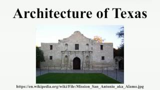 Architecture of Texas