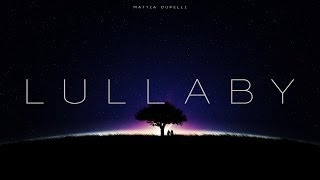 "Emotional Sad Beautiful Modern Piano Solo - ""Lullaby"" by Mattia Cupelli"