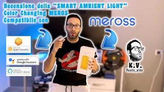 """Recensione """"Smart Light Meross"""" Works With Apple Homekit Amazon Alexa Google Assistant #meross"""