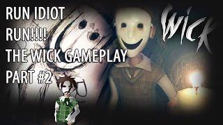 RUN BOY RUN!!!/// The Wick Pc gameplay