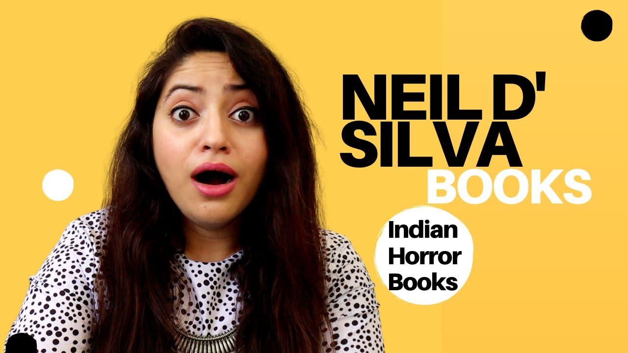 Neil D' Silva Books | Top Indian Horror Books | Author Spotlight