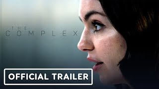 The Complex - Official Trailer