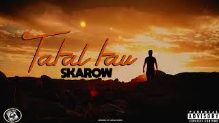 Skarow -Tatal tau (diss Doduț)
