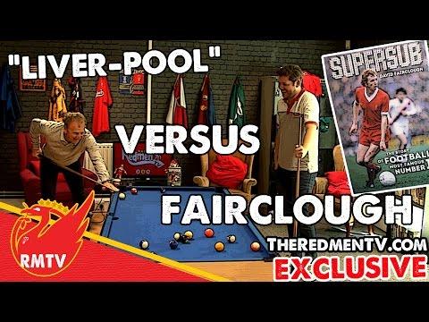 """Liver-Pool"" vs Fairclough   RMTV Exclusive"