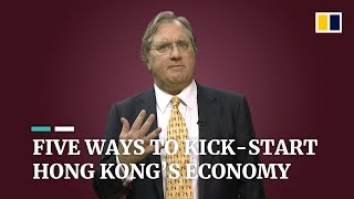 How to kick-start Hong Kong's protest-stressed economy