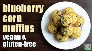 blueberry corn muffins (vegan & gluten-free) Something Vegan