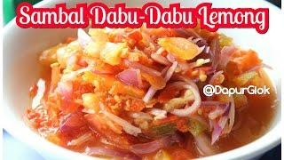 Sambal Dabu-Dabu Manado - Resep dan Cara Membuat Sambal Dabu-Dabu Lemong Khas Manado