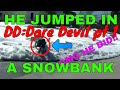 Dare Devil DD (PART 1) ÇOUSIN HAD TO JUMP IN SNOWBANK IN UNDERWEAR!!!