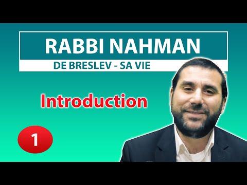 CONSEIL ET HISTOIRE DE VIE 1 - Introduction - Rabbi Nahman de Breslev par Rav Avraham Meir Levy