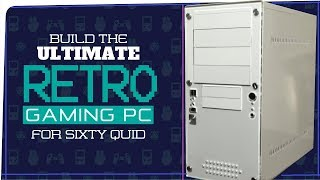 Choosing A Retro Gaming PC, L G R What to Look For