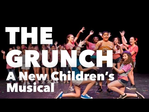 THE GRUNCH - A New Children's Musical (Full-Length Video)
