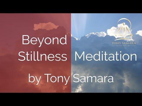 'Beyond Stillness Meditation' by Tony Samara