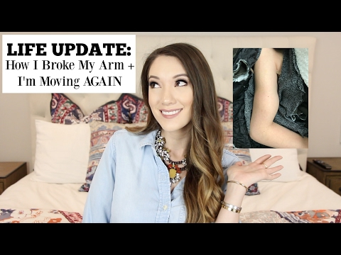 LIFE UPDATE! Story Time- How I Broke My Arm + I'm Moving AGAIN! | Blair Fowler
