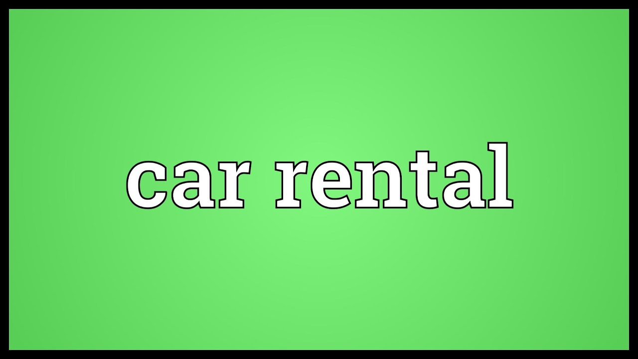 Car Rental Meaning