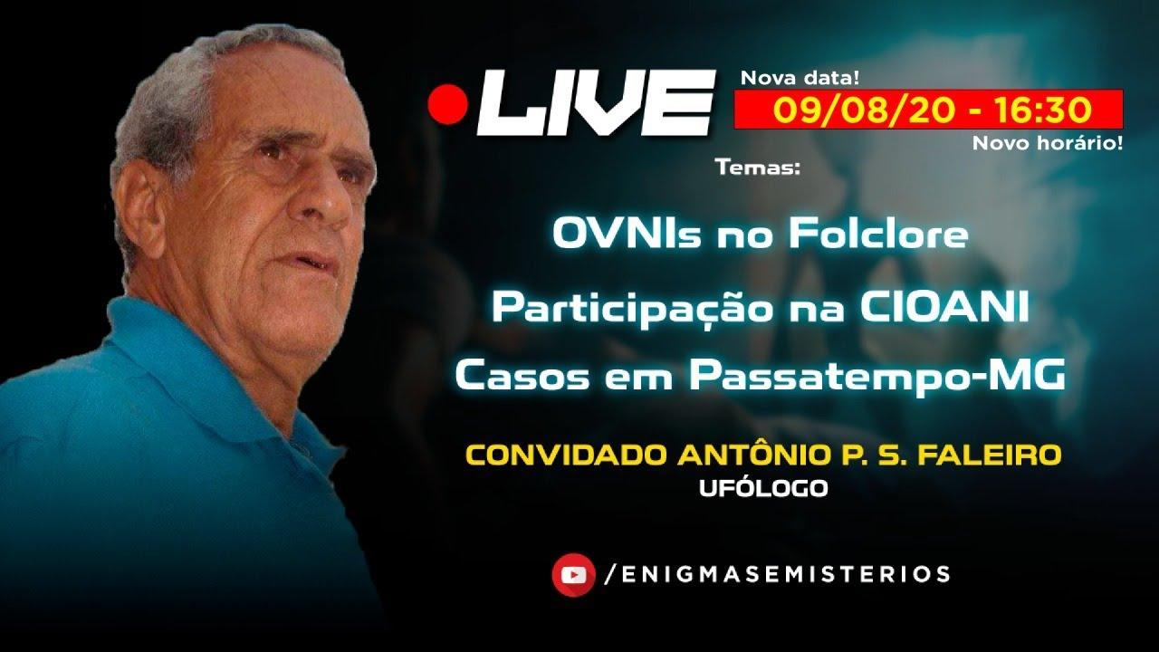 LIVE SOBRE OVNIs NO FOLCLORE | PARTICIPAÇÃO NA CIOANI | CASOS EM PASSATEMPO-MG | 16:30H