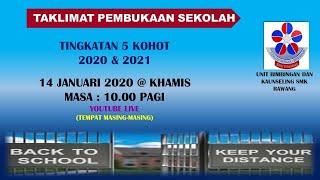 Download TAKLIMAT PEMBUKAAN SEKOLAH TINGKATAN 5 KOHORT 2020 &2021 I SMK RAWANG