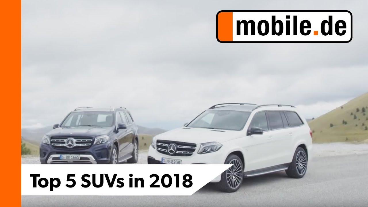 Die Top 5 Suvs In 2018 Mobilede Youtube
