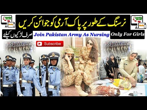 How to Girls Join Pak Army as AFNS Nursing: AFNS Nursing Females