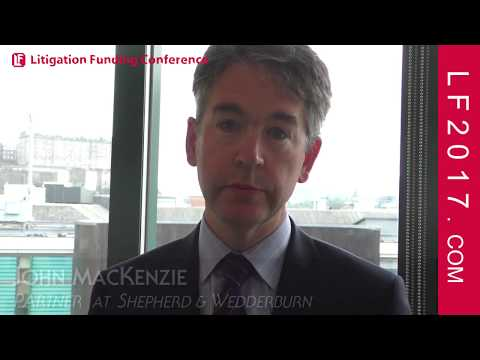 John MacKenzie, Partner at Shepherd & Wedderburn on Litigation Funding Outcomes - Oct 2, 2017 London