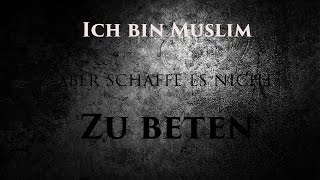 """""""Ich bin Muslim, aber ich bete nicht"""""""