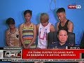 QRT: 1 pang suspek sa gang rape sa babaeng 16-anyos, arestado