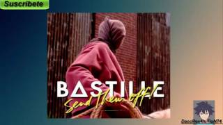 Bastille – Send Them Off! (Tiësto Remix)