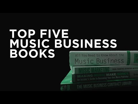 The Top Five Music Business Books | Learn The Music Business
