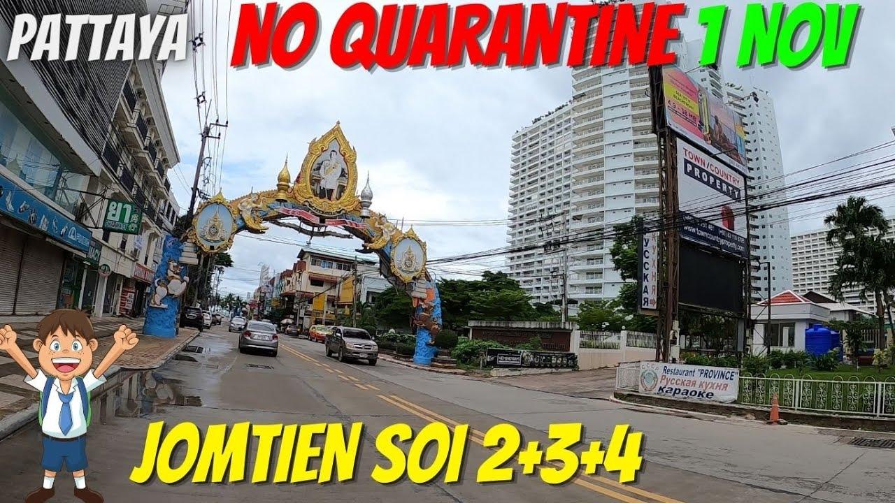 Pattaya Jomtien 12/Oct/21 Soi 2+3+4 GREAT NEWS!