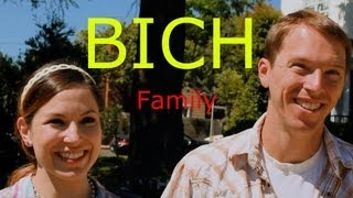 The Bich Family #1 ( Dave Chappelle Spoof )