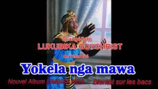 YOKELA NGA MAWA / NOUVEL  ALBUM: LIMBISA NGA