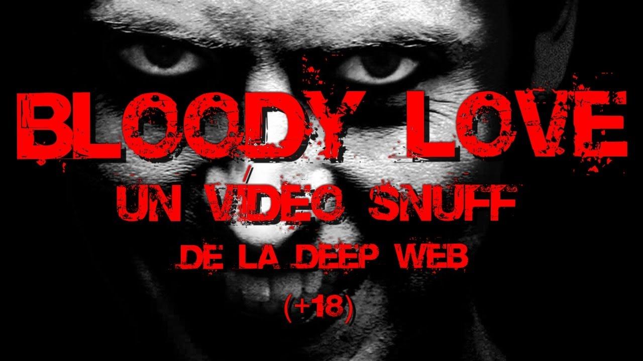 Bloody Love| Un vídeo snuff de la deep web ( 18)