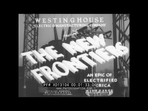 """1936-westinghouse-electric-appliances-promotional-film-""""the-new-frontiers""""-xd13104"""