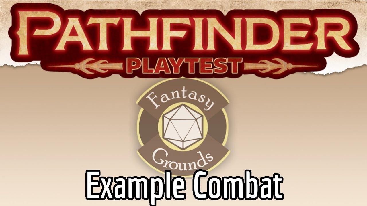 Pathfinder 2 Playtest R1 Example Combat