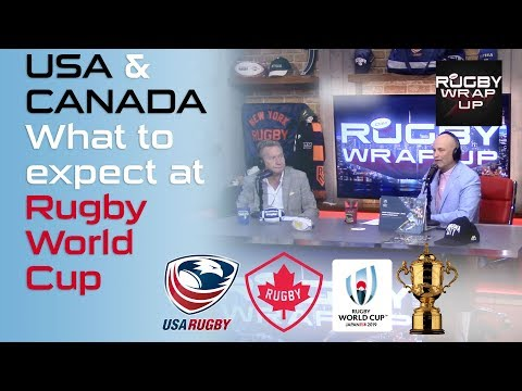 USA Rugby Vs Rugby Canada & #RWC2019 Expectations. Lewis, Ray, McCarthy