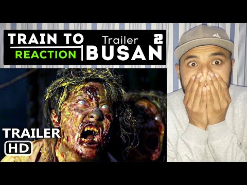 TRAIN TO BUSAN 2 Official Trailer (2020) Peninsula, Zombie Action Movie HD REACTION