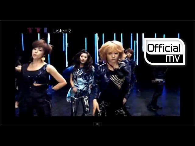 [MV] T-ARA(티아라), Choshinsung(초신성) _ TTL Listen 2