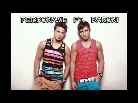 Perdoname - Gustavo y Rein ft. Baroni One Time