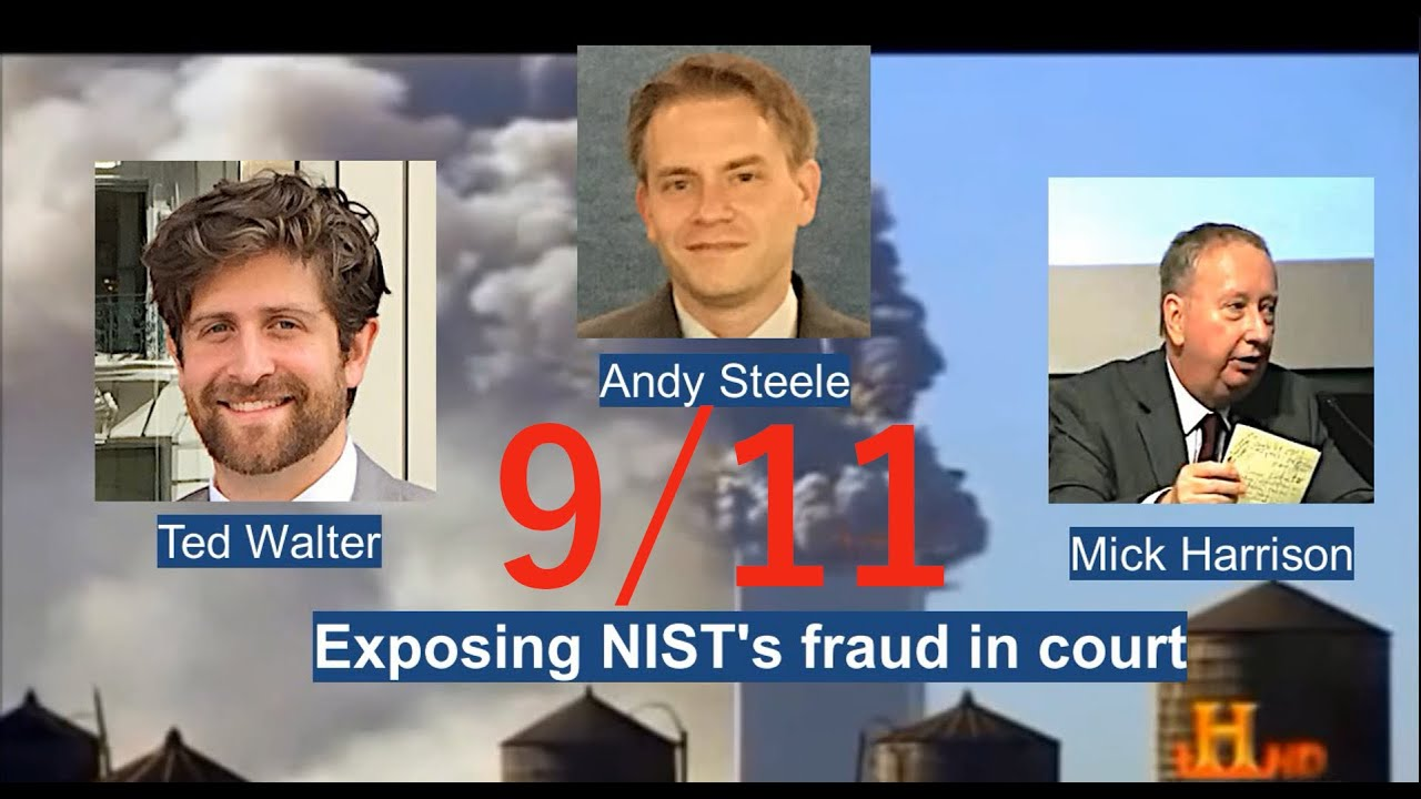 Andy Steele hosts LC's Mick Harrison and AE911Truth's Ted Walter: The NIST Lawsuit