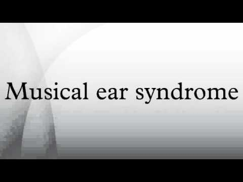 Musical ear syndrome