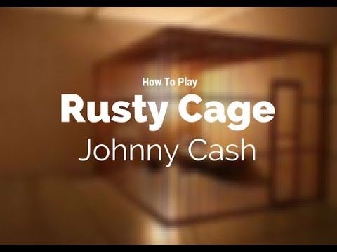 How to play Rusty Cage by Johnny Cash - Guitar Couch Lessons
