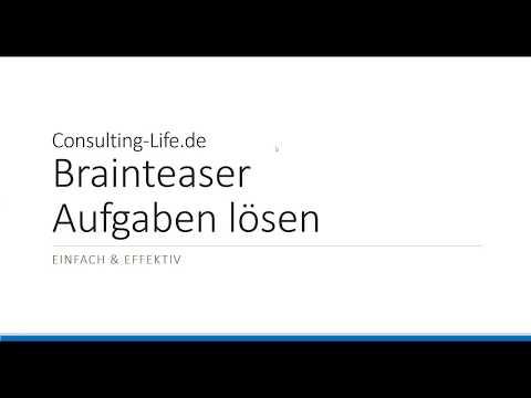 Brainteaser Aufgaben Lösen | Consulting-Life.de