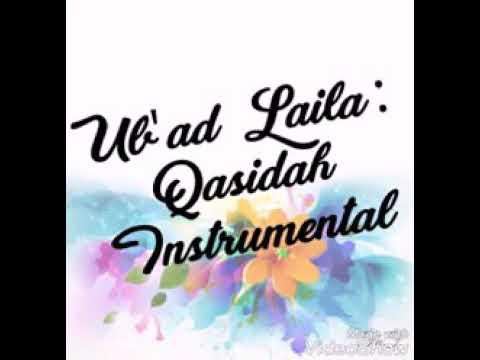 Ub'ad Laila : Qasidah Instrumental