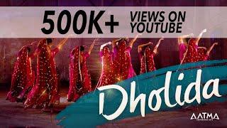 Dholida Dance Cover | AATMA | LOVEYATRI | Aayush Sharma | Warina H | Neha Kakkar, Udit Narayan