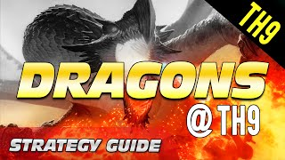 DRAGONS ARE BACK! | TH9 STRATEGY GUIDE