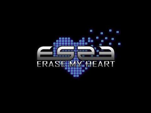 ES23 - ERASE MY HEART