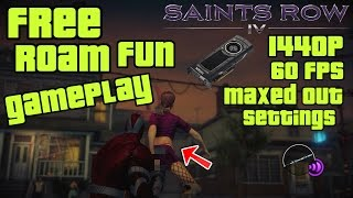Saints Row IV - Free Roam PC Gameplay - GTX Titan X SC - 1440p 60fps
